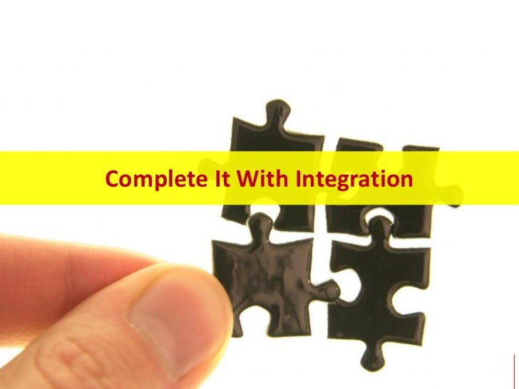 Complete It With Integration                               17
