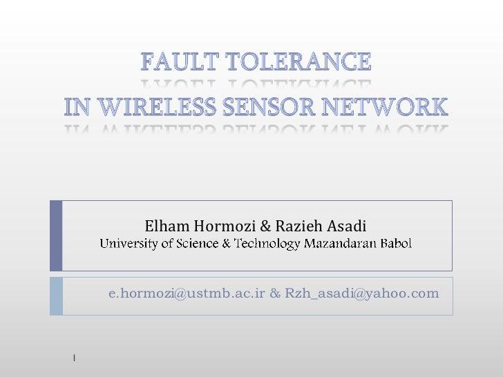 Elham Hormozi & Razieh Asadi    e.hormozi@ustmb.ac.ir & Rzh_asadi@yahoo.com1