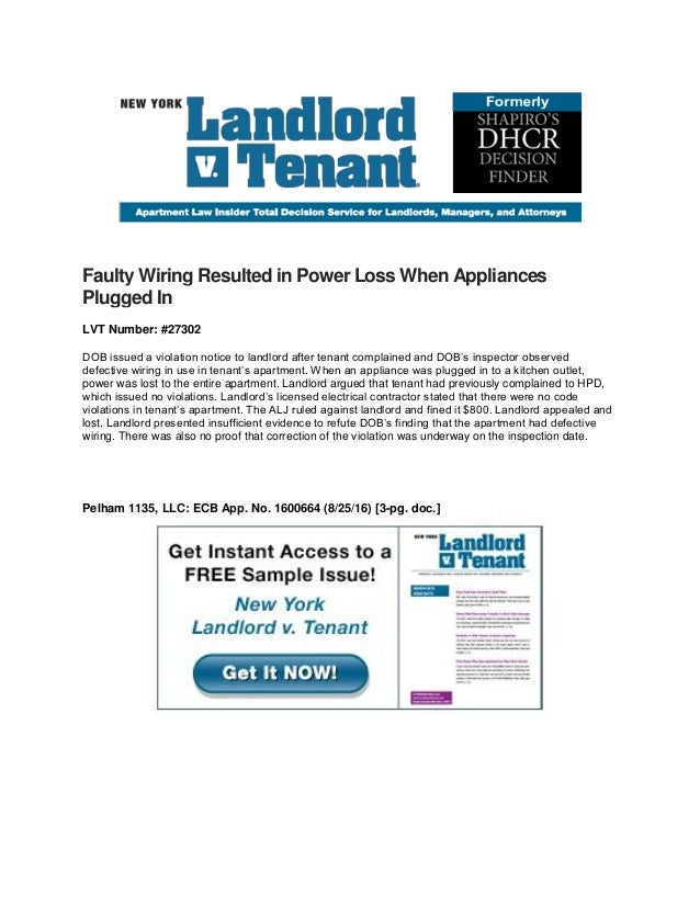 Faulty Wiring Resulted in Power Loss When Appliances Plugged In LVT Number: #27302 DOB issued a violation notice to landlo...