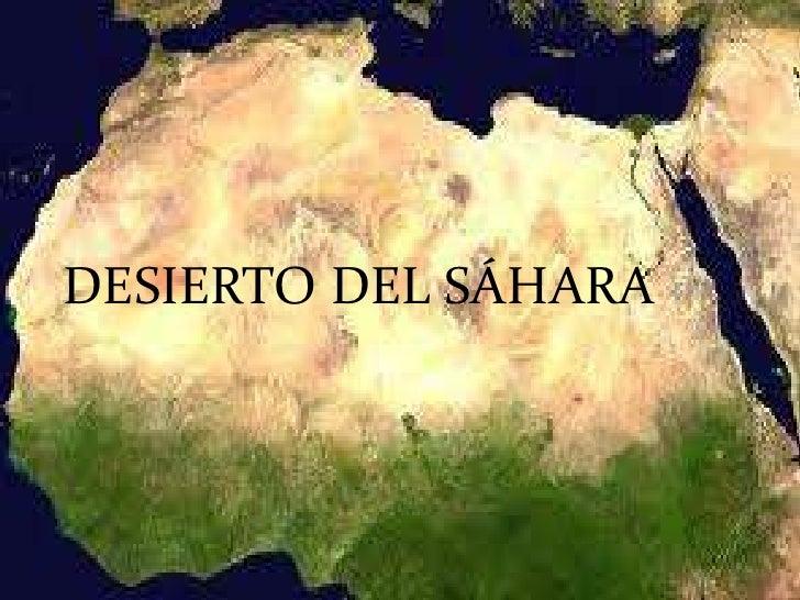 DESIERTO DEL SÁHARA<br />