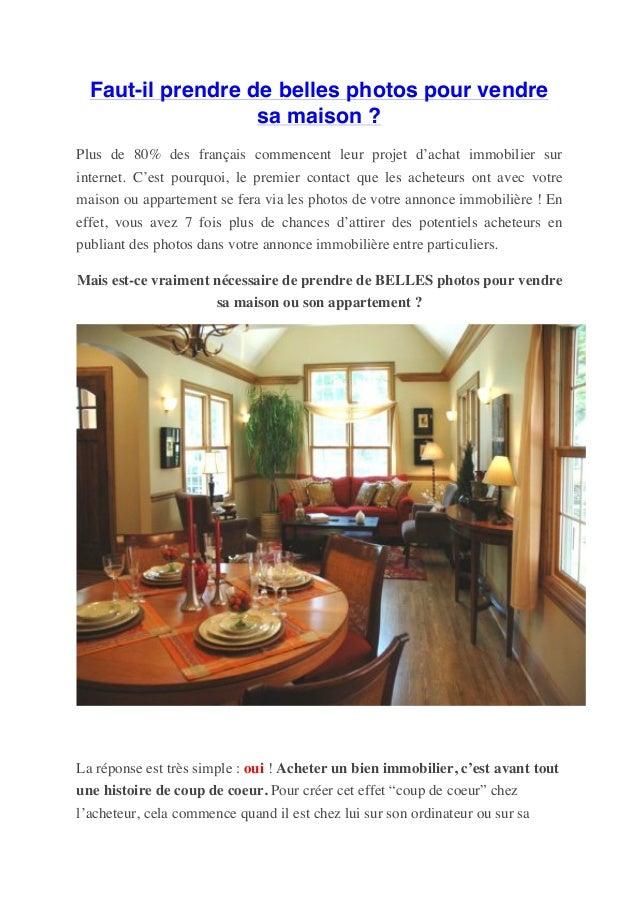 Faut-il prendre de belles photos pour vendre sa maison ? Plus de 80% des français commencent leur projet d'achat immobilie...