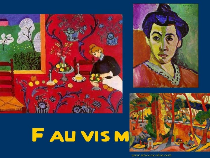 Fauvism www.artroomonline.com