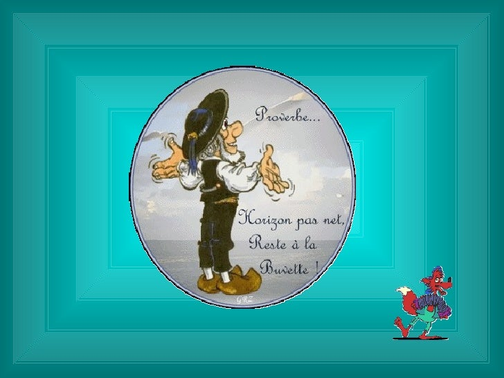 Si tu manges tes tartines aux toilettes, ne t'étonne pas d'avoir du pain sur la              planche...!          Proverbe...