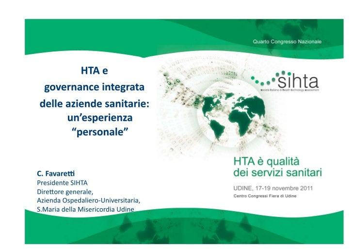 CARTA DI TRENTO      sulla valutazione delle tecnologie sanitarie in ItaliaLa valutazione delle tecnologie sanitarie èuna ...