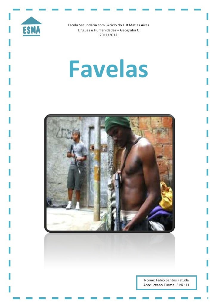Escola Secundária com 3ºciclo do E.B Matias Aires      Línguas e Humanidades – Geografia C                   2011/2012Fave...