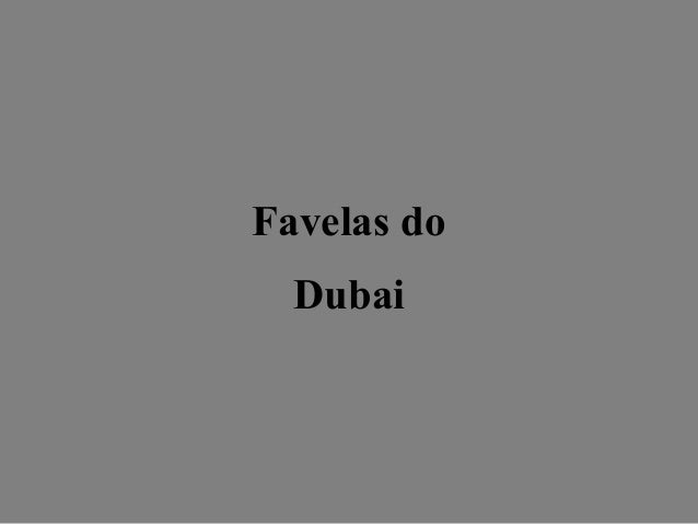 Favelas do Dubai