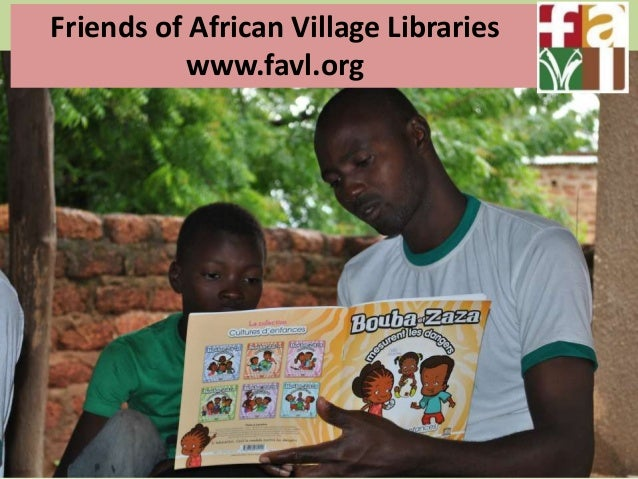 Friends of African Village Libraries www.favl.org