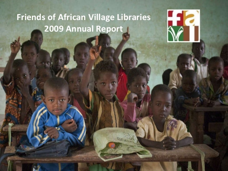 Friends of African Village Libraries 2009 Annual Report