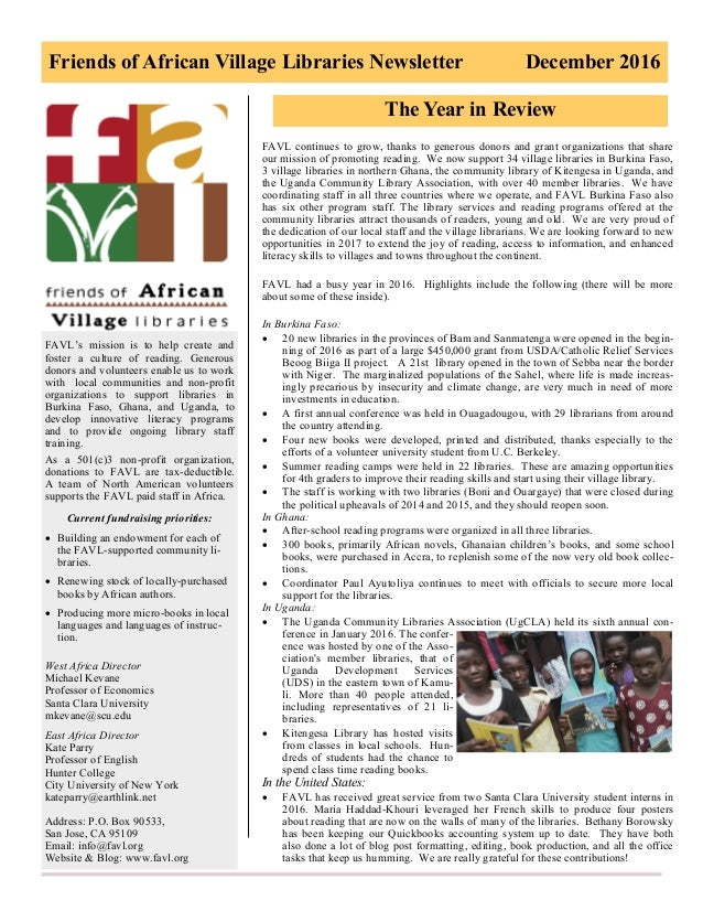 Friends of African Village Libraries Newsletter December 2016 FAVL's mission is to help create and foster a culture of rea...