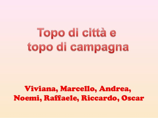 Viviana, Marcello, Andrea,Noemi, Raffaele, Riccardo, Oscar