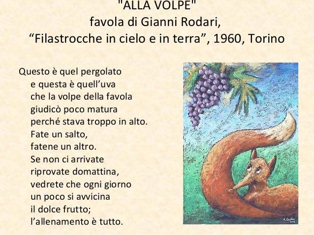 """""""ALLA VOLPE""""favola di Gianni Rodari,""""Filastrocche in cielo e in terra"""", 1960, TorinoQuesto è quel pergolatoe questa è quel..."""