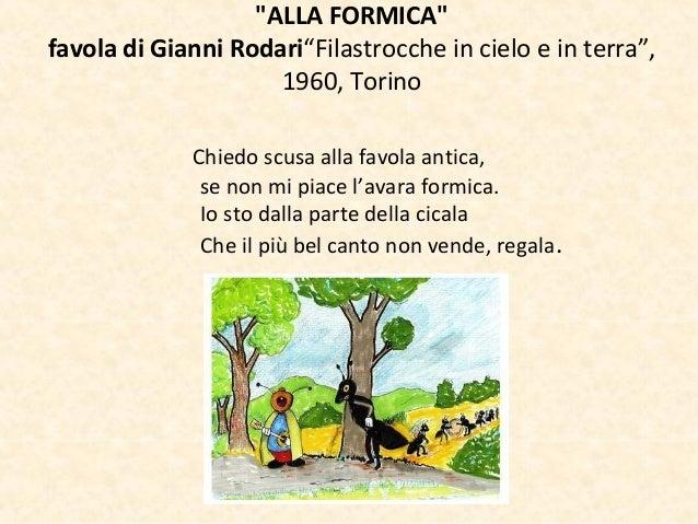 """""""ALLA FORMICA""""favola di Gianni Rodari""""Filastrocche in cielo e in terra"""",1960, TorinoChiedo scusa alla favola antica,se non..."""
