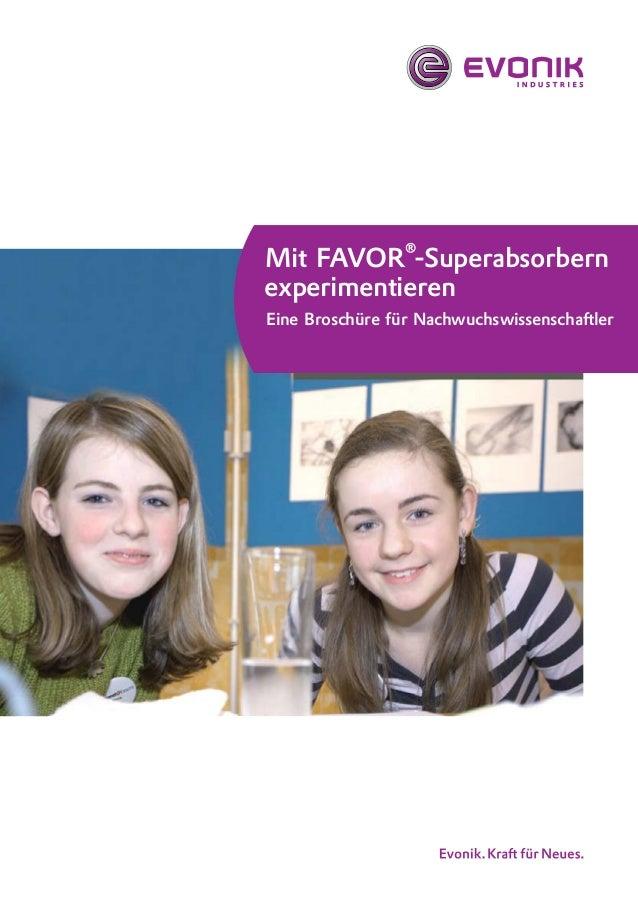 Mit FAVOR®-Superabsorbern experimentieren Eine Broschüre für Nachwuchswissenschaftler