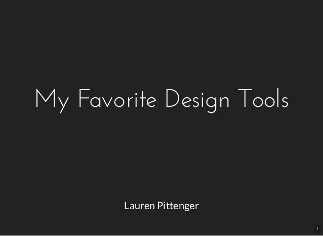 My Favorite Design Tools Lauren Pittenger 1