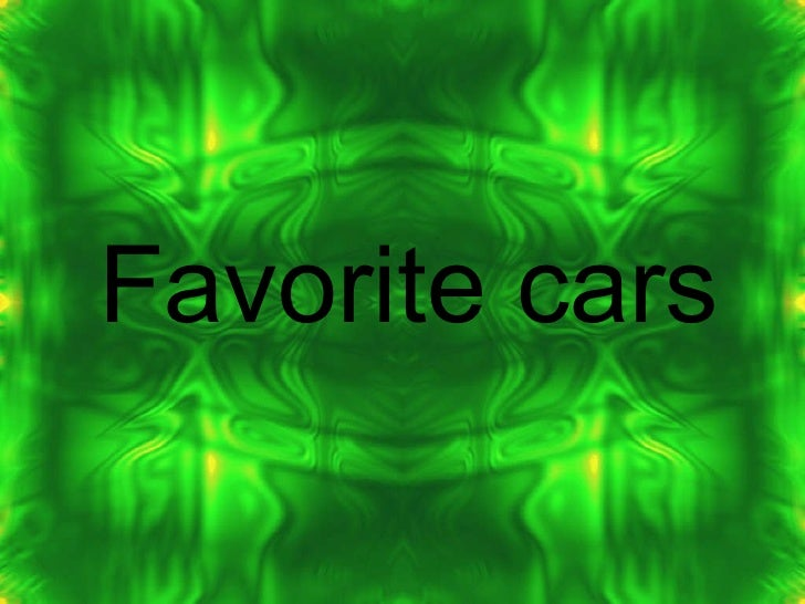 Favorite cars