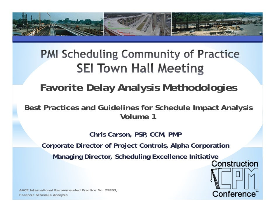 Favorite Delay Analysis Methodologies  Best Practices and Guidelines for Schedule Impact Analysis                         ...