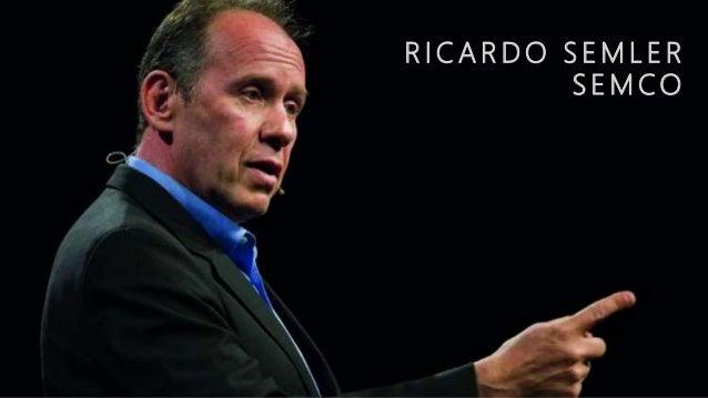 ricardo semler leadership style