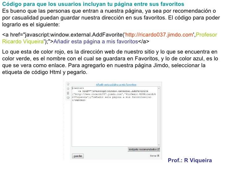 Código para que los usuarios incluyan tu página entre sus favoritos Es bueno que las personas que entran a nuestra página,...