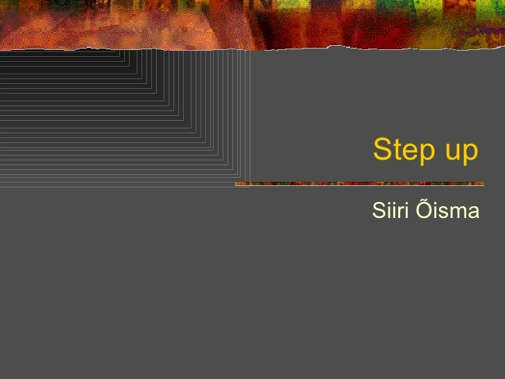 Step up Siiri Õisma
