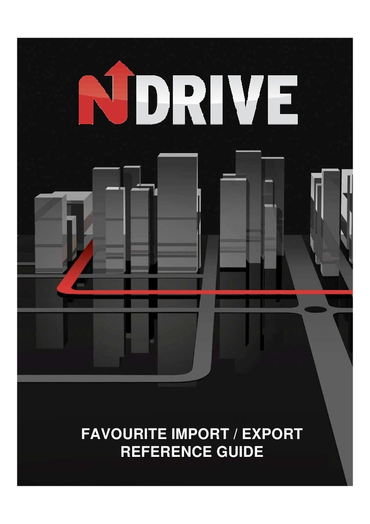 FAVOURITE IMPORT / EXPORT     REFERENCE GUIDE