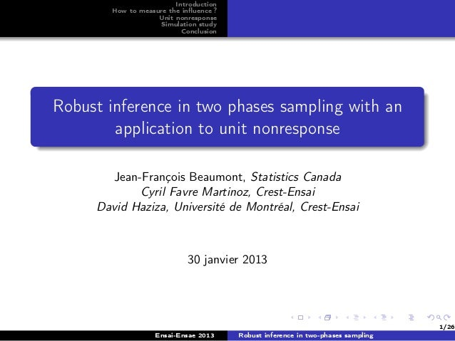 Introduction       How to measure the influence ?                   Unit nonresponse                   Simulation study    ...