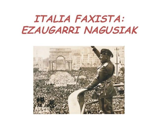 ITALIA FAXISTA:EZAUGARRI NAGUSIAK