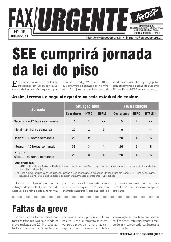 Nº 4508/06/2011                                                     http://www.apeoesp.org.br  •  imprensa@apeoesp.org.brS...