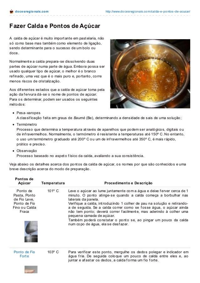 do ce sre gio nais.co m  http://www.do cesregio nais.co m/calda-e-po nto s-de-acucar/  Fazer Calda e Pontos de Açúcar A ca...