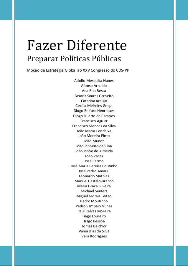 Fazer Diferente Preparar Políticas Públicas Moção de Estratégia Global ao XXV Congresso do CDS-PP Adolfo Mesquita Nunes Af...