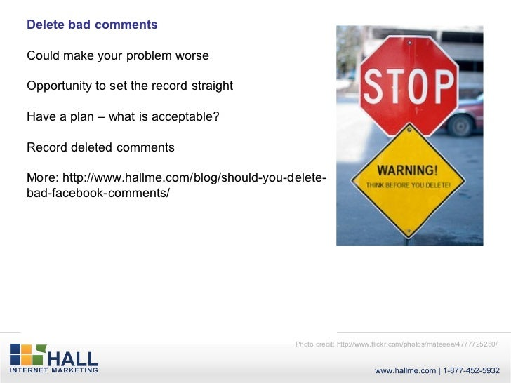 Delete bad commentsCould make your problem worseOpportunity to set the record straightHave a plan – what is acceptable?Rec...