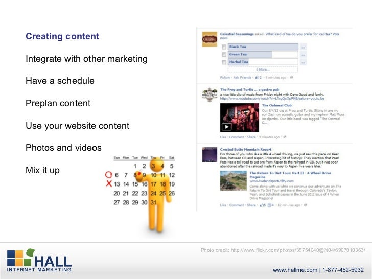 Creating contentIntegrate with other marketingHave a schedulePreplan contentUse your website contentPhotos and videosMix i...
