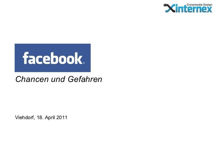 Chancen und GefahrenViehdorf, 18. April 2011