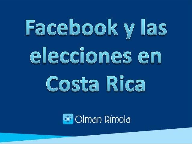 En Costa Rica, las redes sociales (RRSS) más reconocidas y con mayor número de usuarios son Facebook y Twitter