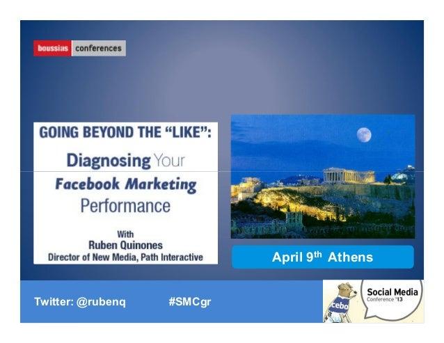 April 9th AthensTwitter: @rubenq   #SMCgr                   Twitter: @rubenq