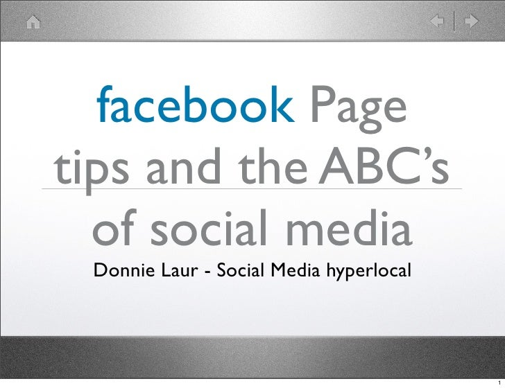 facebook Page tips and the ABC's   of social media  Donnie Laur - Social Media hyperlocal                                 ...