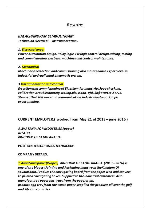 Resume BALACHANDRAN SEMBULINGAM. Technician Electrical - Instrumentation . 1, Electrical engg. Power distribution design. ...