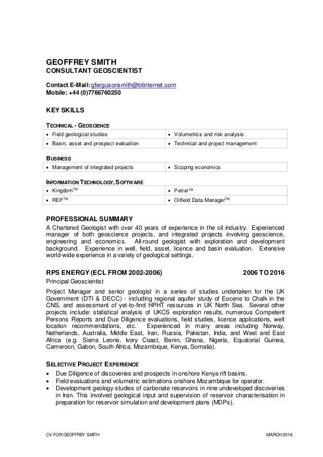 CV FOR GEOFFREY SMITH MARCH 2016 GEOFFREY SMITH CONSULTANT GEOSCIENTIST Contact E-Mail: gfergusonsmith@btinternet.com Mobi...