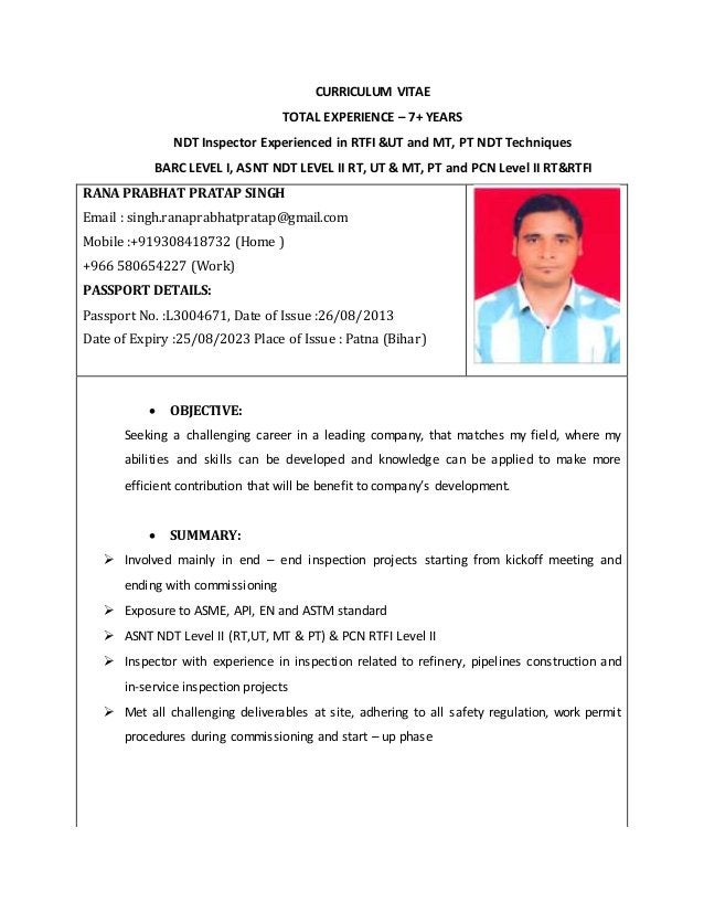CURRICULUM VITAE TOTAL EXPERIENCE – 7+ YEARS NDT Inspector Experienced in RTFI &UT and MT, PT NDT Techniques BARC LEVEL I,...