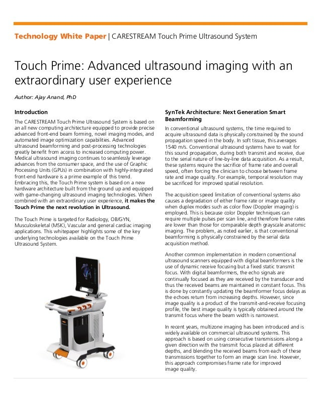 Technology White Paper | CARESTREAM Touch Prime Ultrasound System Touch Prime: Advanced ultrasound imaging with an extraor...