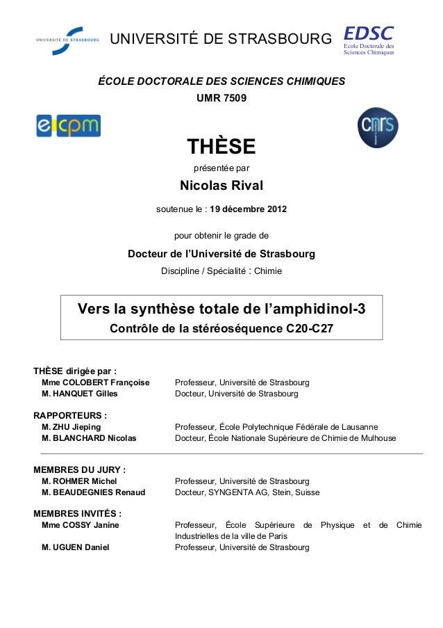 UNIVERSITÉ DE STRASBOURG ÉCOLE DOCTORALE DES SCIENCES CHIMIQUES UMR 7509 THÈSE présentée par Nicolas Rival soutenue le : 1...