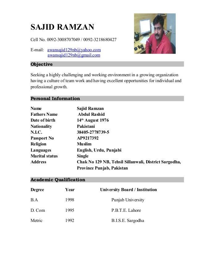 SAJID RAMZAN Cell No. 0092-3008707049 / 0092-3218680427 E-mail: awansajid129nb@yahoo.com awansajid129nb@gmail.com Objectiv...