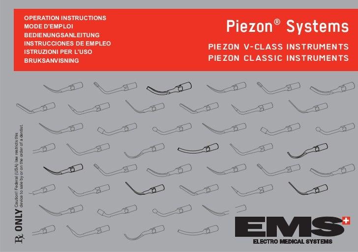 Piezon® Systems                                                  23(5$7,21 ,16758&7,216                                   ...