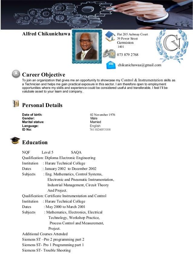 Alfred Chikunichawa Flat 205 Aubmay Court 39 Power Street Germiston 1401 073 879 2768 chikunichawaa@gmail.com Career Objec...