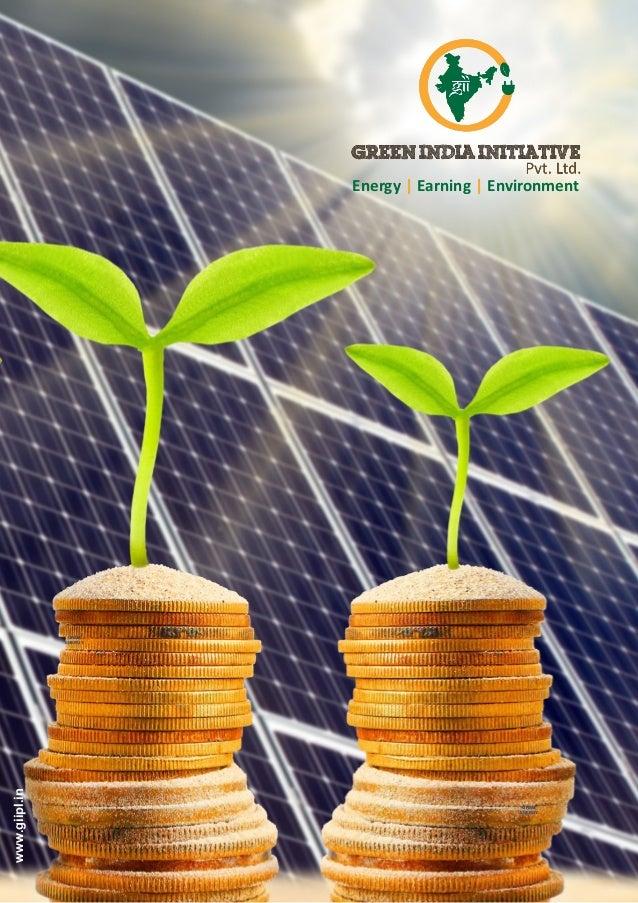 GRAM ENERGY GRAM ENERGY Energy Earning Environment| | www.giipl.in