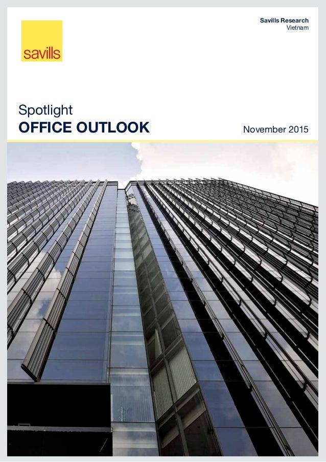 Spotlight Office OUTLOOK November 2015 Savills Research Vietnam