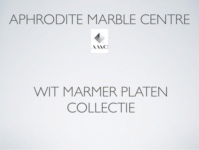 APHRODITE MARBLE CENTRE WIT MARMER PLATEN COLLECTIE