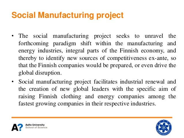 Tekes Fidi Pro Social Manufacturing Project Report
