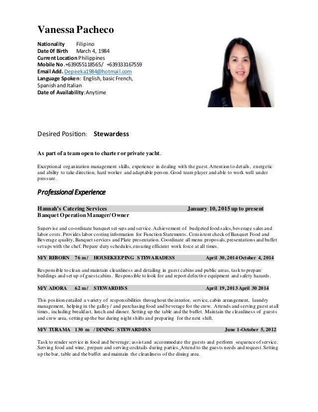 CV Latest. Vanessa Pacheco Nationality Filipino Date 0f Birth March 4, 1984  Current Location Philippines Mobile No ...