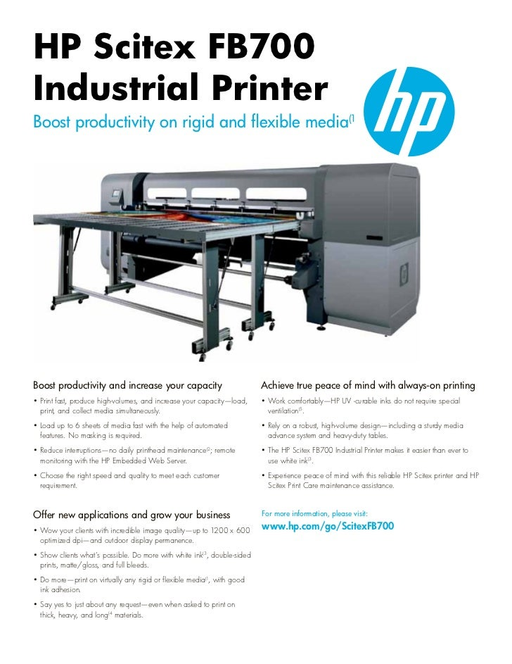 HP Scitex FB700Industrial PrinterBoost productivity on rigid and flexible media(1Boost productivity and increase your capa...