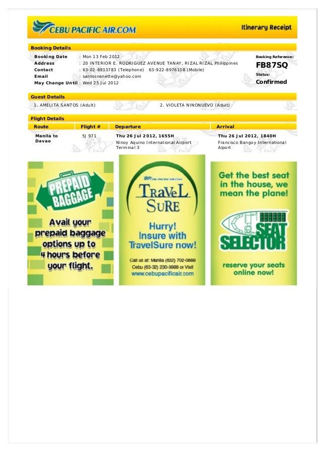 Booking Details Booking Date : Mon 13 Feb 2012 Address : 20 INTERIOR E. RODRIGUEZ AVENUE TANAY, RIZAL RIZAL Philippines Co...